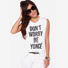 """‼️PM EDITOR PICK‼️""""DON'T WORRY BE YONCÉ"""" Tank Top! Brand new! Super cute tank that you can pair with anything! Even throw on a blazer! Tops Tank Tops"""
