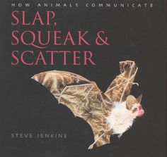 Slap, Squeak and Scatter: How Animals Communicate by Stev... https://www.amazon.ca/dp/B004IPPW5G/ref=cm_sw_r_pi_dp_x_dY0LybCH19CQN