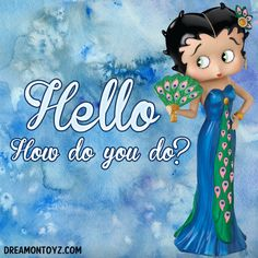Hello - How do you do? More Betty Boop Graphics & Greetings: ➡ http://bettybooppicturesarchive.blogspot.com Betty Boop wearing a peacock dress and accessories