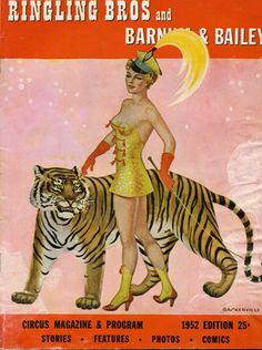 vintage circus program -- @Cindy Johnson ... we need a liger.