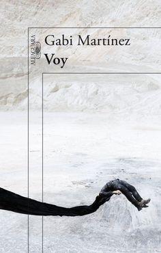 Martínez, Gabi: Voy. Alfaguara (La Vanguardia)