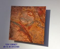 Copper Art Abstract Patina Painting On Orbit 10 x 10 by Copperhead, $65.00