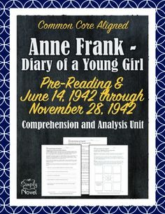 Anne Frank - Diary of a Young Girl: Section One Questions, Comprehension and Analysis Unit