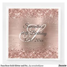 Faux Rose Gold Glitter and Foil 40th Birthday Paper Dinner Napkins