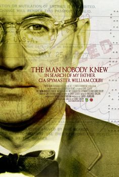 #129 The Man Nobody Knew: In Search of My Father, CIA Spymaster William Colby