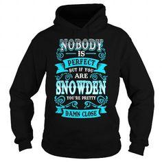 I Love SNOWDEN SNOWDENYEAR SNOWDENBIRTHDAY SNOWDENHOODIE SNOWDEN NAME SNOWDENHOODIES  TSHIRT FOR YOU T shirts