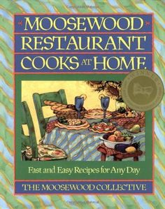 Moosewood Restaurant Cooks at Home: Fast and Easy Recipes for Any Day by Moosewood Collective, http://www.amazon.com/dp/0671679929/ref=cm_sw_r_pi_dp_jZd.qb0QDQPPG