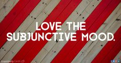 GRAMMARLY -- Love the subjunctive mood. The subjunctive mood sounds complex at first (who knew that verbs had moods?), but it's actually a fairly simple concept