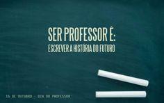 Homenagens Dia do Professor