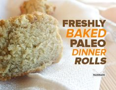 Freshly Baked Paleo Dinner Rolls | Grain Free, Gluten Free easy and delicious -I used arrowroot flour instead of tapioca