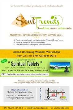 """It's that time of month where SoulTrends hosts its Prime Workshop :) Learn how to heal the self with """" Spiritual Tablets """" For more details , contact : 7022543733"""