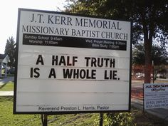 Want to pass this on to you, 'A half truth is a whole lie. #personalfreedom #half truth