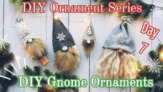 It's DIY Gnome time! I will show 4 ways to create some cute gnome o. Gnome Ornaments, Diy Christmas Ornaments, Christmas Crafts, Christmas Gnome, Kids Christmas, Christmas Trees, Craft Fairs, Xmas Ideas, Dollar Tree