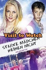 Hd Starke Madchen Weinen Nicht 2014 Ganzer Film Deutsch Good Movies On Netflix Childrens Novels Streaming Movies