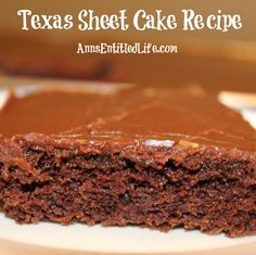 Texas Sheet Cake Recipe; A classic chocolate cake that is so simple to make! My Grandmother made this for many an occasion when I was growing up. The Texas Sheet Cake is moist, sweet and totally decadent.  http://www.annsentitledlife.com/recipes/texas-sheet-cake-recipe/