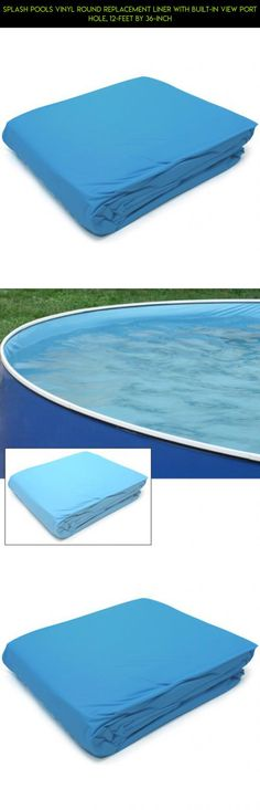 Splash Pools Vinyl Round Replacement Liner with Built-In View Port Hole, 12-Feet by 36-Inch #camera #36 #inches #parts #plans #pools #technology #kit #drone #racing #gadgets #tech #shopping #fpv #products