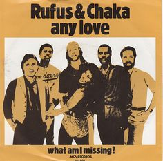 rufus and chaka khan any love - Google Search