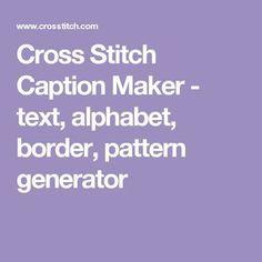 8c1230f01a4 Cross Stitch Caption Maker - text