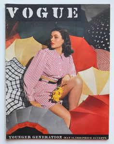 Vogue : Younger Generation. May 15, 1940. Cover photo by photographer Horst P. Horst of model Gene Tierney.