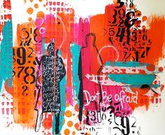 Don't Be Afraid Art Journal Page - Einat Kessler
