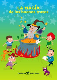 LA MAGIA de los buenos tratos  Colección Servicios Sociales Títulos de la serie Didáctica. Gobierno de La Rioja, España.