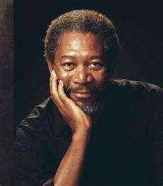 Morgan Freeman- Love all of his movies!