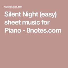 Silent Night (easy) sheet music for Piano - 8notes.com