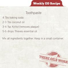 Make your own toothpaste with Young Living Essential Oils