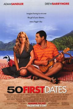 50 first dates - starring Drew Barrymore & Adam Sandler - the reunion of cast from Wedding Singer! This isn't the common love story between two people, not when one of them has anterograde amnesia. Its a cute flick that portrays a generous family & town who keep up rituals so that Lucy's day is no different from the one before.
