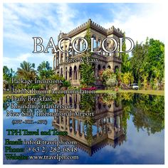 BACOLOD FREE & EASY Minimum of 2 persons  For more inquiries please call: Landline: (+63 2)282-6848 Mobile: (+63) 918-238-9506 or Email us: info@travelph.com #Bacolod #Philippines #TravelPH #TravelWithNoWorries Bacolod, International Airport, Manila, Countryside, Philippines, Tours, Mansions, House Styles, Easy