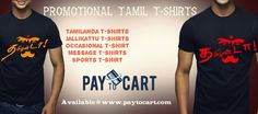 Paytocart.com is one of the leading T-shirt manufacturing Company offering Promotional Tamil T-Shirts, Tamilanda t shirts, Message T-Shirts, Quote T shirt, Political t shirts, etc at affordable price.