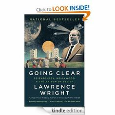 Amazon.com: Going Clear: Scientology, Hollywood, and the Prison of Belief eBook: Lawrence Wright: Kindle Store
