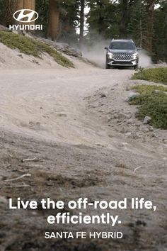 There's off the beaten path. And then there's OFF the beaten path. Experience both in the first-ever 2021 Hyundai SANTA FE Hybrid with available HTRAC All Wheel Drive. Optional features shown. EPA fuel estimates: 2021 SANTA FE Hybrid Blue 34 Combined MPG and Hybrid SEL/Limited 32 Combined MPG. Hyundai Vehicles, Hyundai Cars, New Adventures, Santa Fe, Offroad, Challenges, Country Roads, Blue, Cars