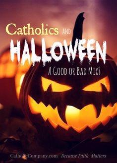 A Catholic Guide to Halloween