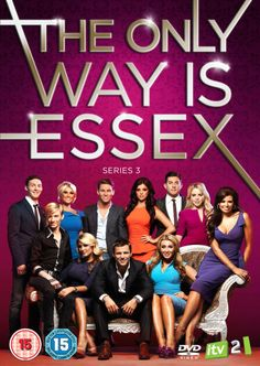 the only way is essex!! This show is pretty hilarious.