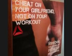 "A controversial Reebok ad has been removed from display following widespread complaints. The poster, which ran at a gym affiliated with the brand in Germany, was intended to motivate, with the slogan: ""Cheat on your girlfriend, not on your workout."""