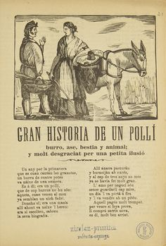 GRAN historia de un pollí  [Texto impreso] :  burro, ase, bestia y animal ; y molt desgraciat per una petita ilusió
