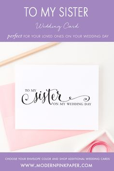 To my sister on my wedding day cards, Wedding thank you cards, Wedding day cards