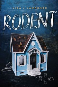Rodent by Lisa J. Lawrence