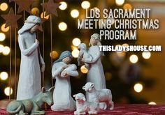 LDS Sacrament Christmas Program