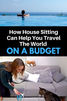 How House Sitting Can Help You Travel The World On A Budget