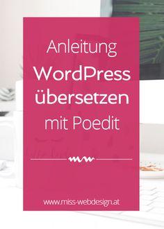 Anleitung: WordPress übersetzen mit Poedit | miss-webdesign.at