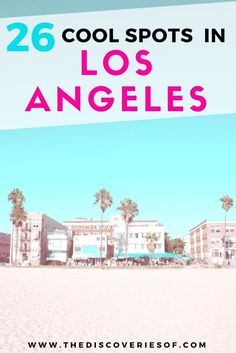 Los Angeles. It's ON. 26 of the the coolest things to do in LA for your next travel vacation. Beach, restaurants, nightlife.. here's how to take on California in style. Read more...