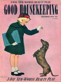 Good Housekeeping magazine - Nov 1950 and look -- one of the most popular dog breeds in the 50s is on the cover -- the Doxie! This one was pricy for the day at 35 cents/issue!