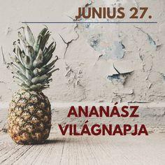 Ananász napja. Pineapple, Fruit, Instagram, Pine Apple