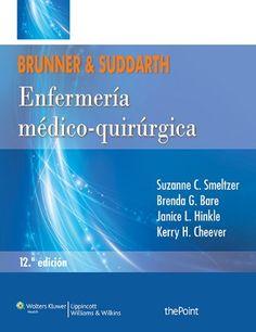 Enfermería medicoquirúrgica / Suzanne C. Smeltzer... [et. al.]