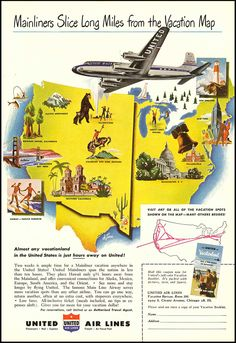 Slice long miles from your vacation map with United Air Lines. 1940s vintage airline ad