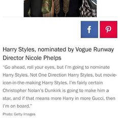 #Update || Harry is nominated by Vogue Catwalk Director Nicole Phelps.
