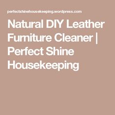 Leather furniture is an investment in your home that requires special care and maintenance. But that doesn't mean you have to spend loads of money on toxic leather cleaners and conditioners. Furniture Care, How To Clean Furniture, Find Furniture, Cleaning Solutions, Cleaning Hacks, Leather Furniture Cleaner, Diy Cleaners, Housekeeping, Natural Remedies