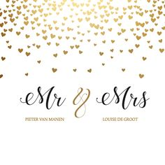 Wedding card with gold look hearts (NO GOLDFOLIE) and on it classic letters Mr. and Mrs. Wedding Logos, Wedding Stationary, Wedding Cards, Wedding Gifts, Our Wedding, Wedding Bells, Dream Wedding, Wedding Invitations, Wedding Card Design